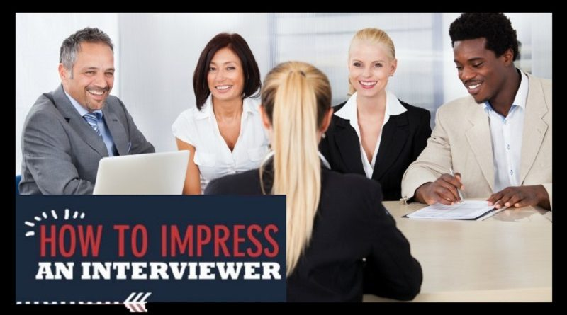 How to Impress an Interviewer